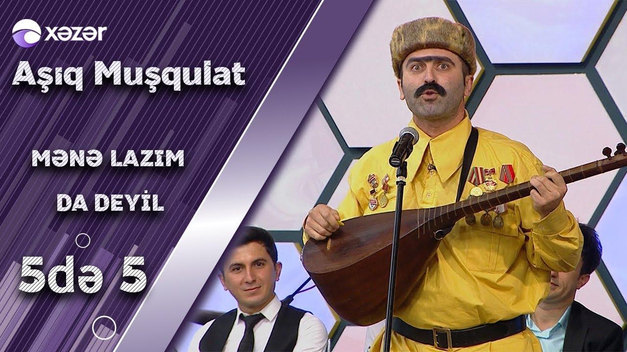 Aşıq Muşqulat - Mənə Lazım da Deyil (Elnur Mahmudov)