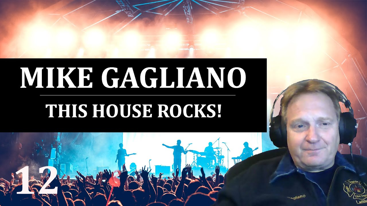 Mike Gagliano - This House Rocks