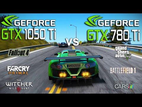 GTX 1050 Ti vs GTX 780 Ti Test in 6 Games (i5 7600k)