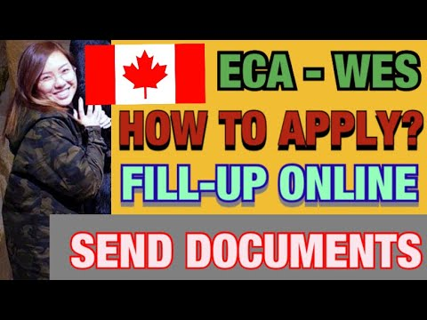 ECA (EDUCATION CREDENTIAL ASSESSMENT) HOW TO APPLY | WES CANADA