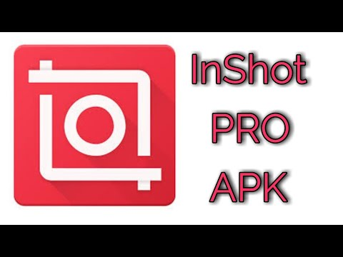 How to Download And Install Inshot Pro APK for Android