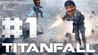 TITANFALL - With GamezStream #1 Thumbnail