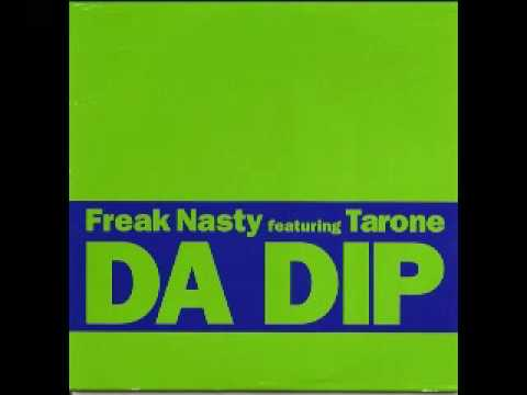 Freak Nasty  Tarone - Da Dip (Robin Masters Radio Mix)