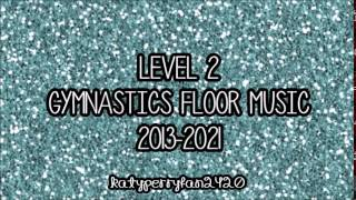 Level 2 Gymnastics Floor Music 2013-2021
