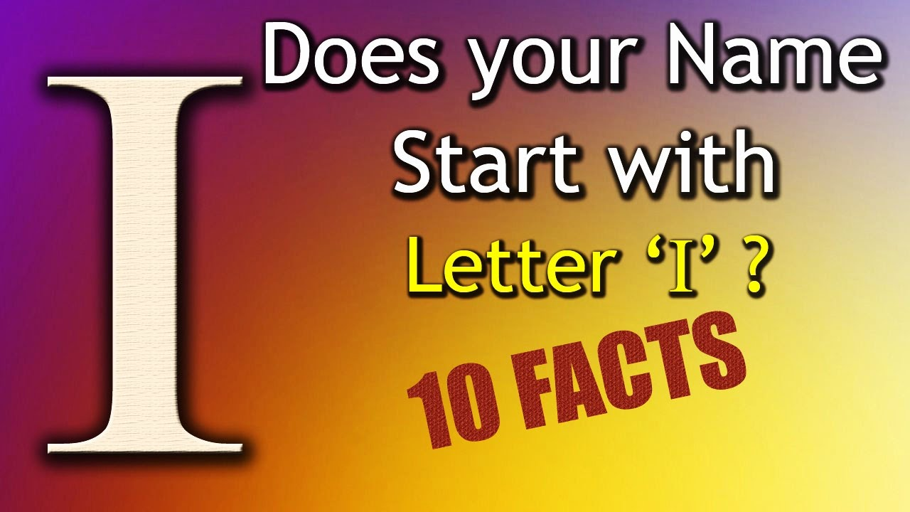 10 Facts About The People Whose Name Starts With Letter