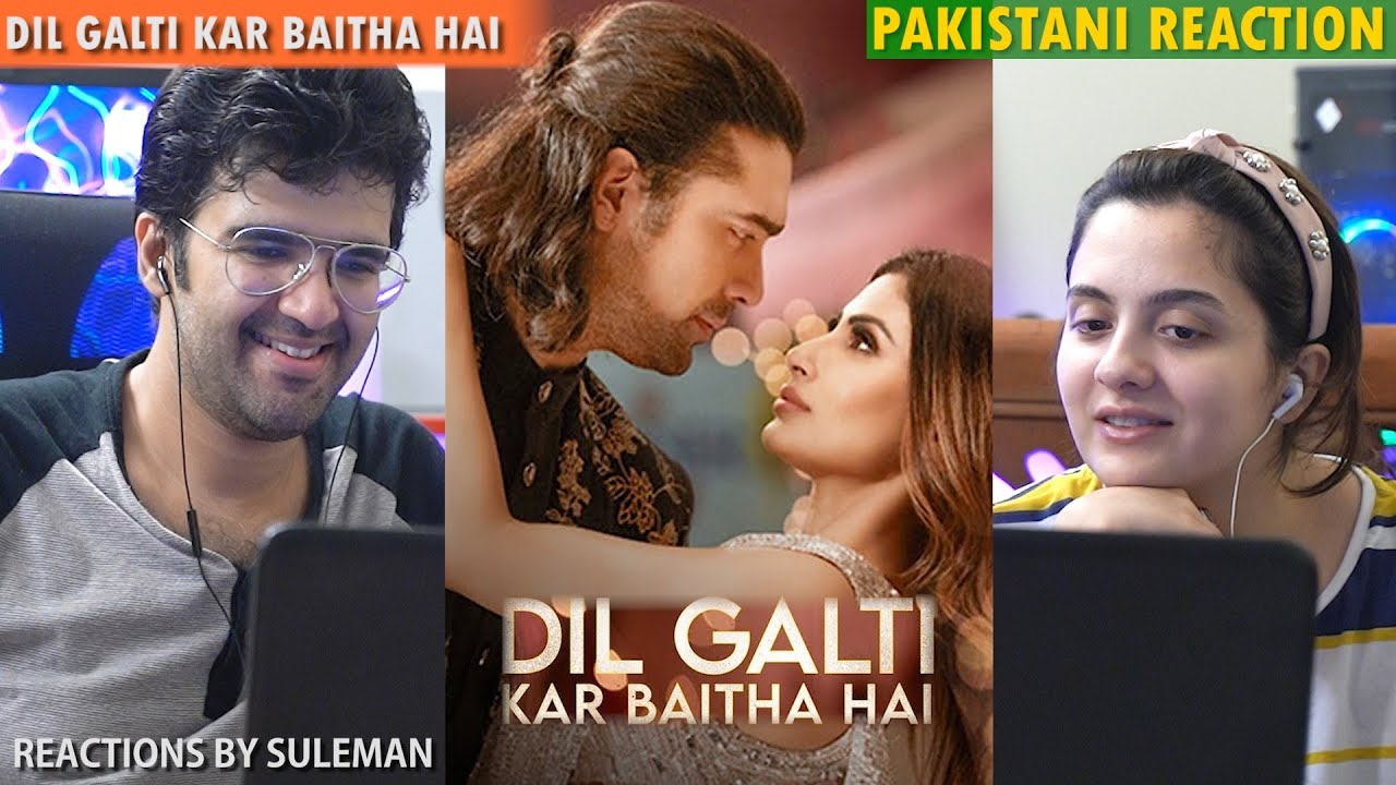 Pakistani Couple Reacts To Dil Galti Kar Baitha Hai | Meet Bros Ft. Jubin Nautiyal | Mouni Roy