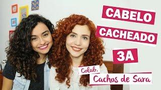 Cabelo CACHEADO 3A Colab Cachos de Sara  Morena Raiz