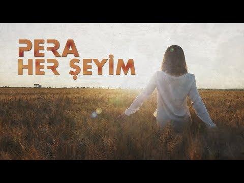 PERA - Her Şeyim