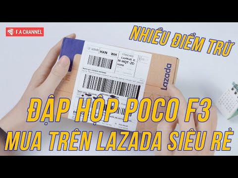 Đập Hộp POCO F3 Lazada Giá Quá Rẻ - Snap870 8G/256G, Amoled 120Hz, Pin Trâu 3 Điểm Trừ Chí Mạng
