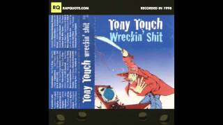 Tony Touch #57: Wreckin' S#*T (1998)