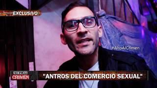 """ALTO AL CRIMEN - 02/09/17 - """"ANTROS DEL COMERCIO SEXUAL"""""""