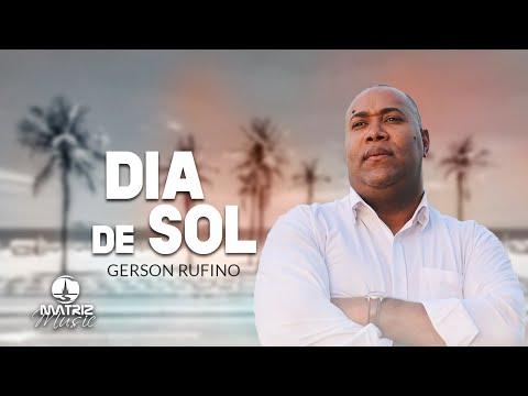 Dia De Sol Gelson Rufino Letrasmusbr