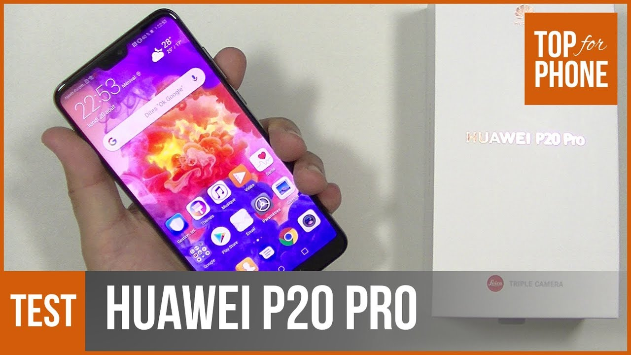 Test du Huawei P20 Pro : the best of the best selon Huawei