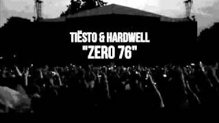 Tiësto & Hardwell - Zero 76 (Original Mix Length) [HQ]