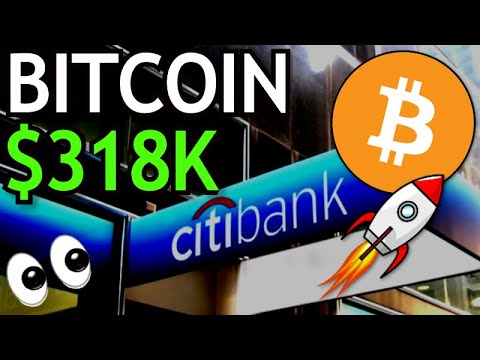 BITCOIN To $318K By December 2021 \u0026 The Digital Gold Of The 21st Century Says CitiBank!