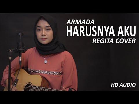 harusnya-aku---armada-cover-by-regita-(-hd-audio-)