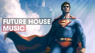 [Future House] Survival Faktor - Man of Steel (Original Mix)