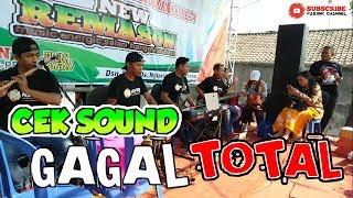 Download Lagu CEK SOUND GAGAL TOTAL | new REMASON mp3