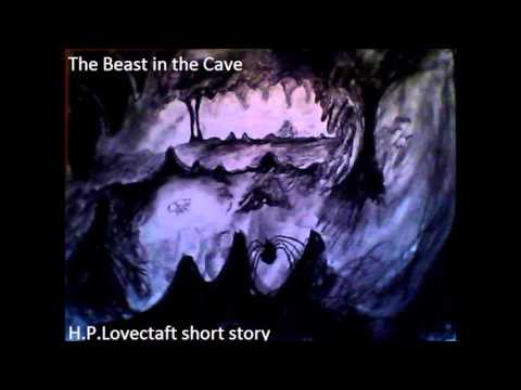 The Beast in the cave. H.P..Lovecraft short story.