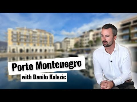 Porto Montenegro - Luxury Residential and Super Yacht Marina in Adriatic