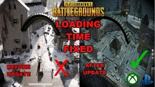 LOADING TIME FIXED! OLD UPDATE VS NEW UPDATE - PUBG XBOX/PS4 NEWEST UPDATE