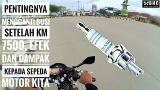 MOTOVLOG #14 : Pentingnya mengganti busi motor setelah 7500 KM. Dan efek kepada motor kita bro.