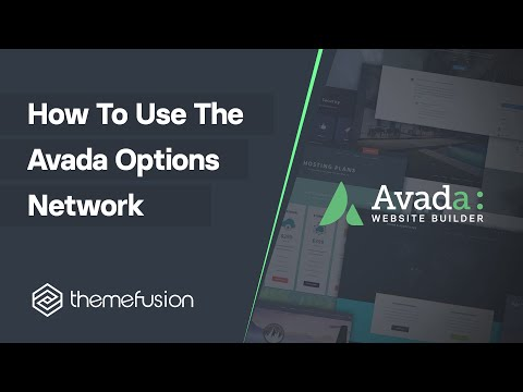 How To Use The Avada Options Network Video