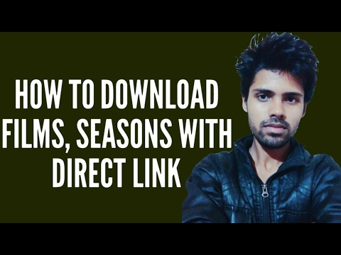 How To Download Films, Seasons Or Episodes?(without Torrent/direct Link)