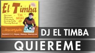 QUIEREME -  EL TIMBA DJ  - SALSA CUBANA LATIN MUSIC -  OFFICIAL VIDEO