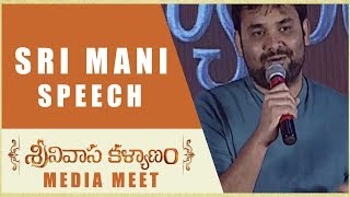Sri Mani Speech Srinivasa Kalyanam Media Meet Nithiin, Raashi Khanna