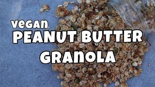 Vegan Peanut Butter Granola | Tess Begg