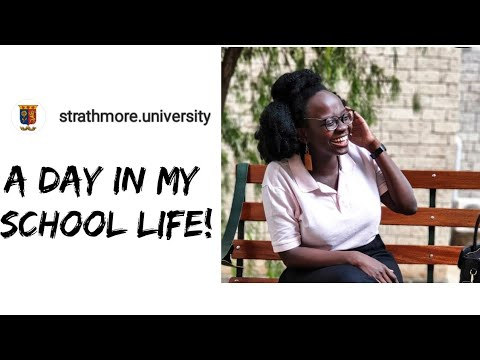 A DAY IN MY LIFE|STRATHMORE UNIVERSITY