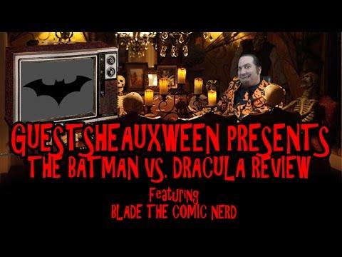 Guestsheauxween Presents – The Batman VS Dracula Review by Blade The Comic Nerd