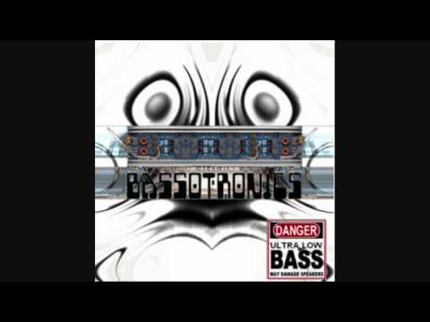 Bassotronics - Bass, I Love You Bass boosted
