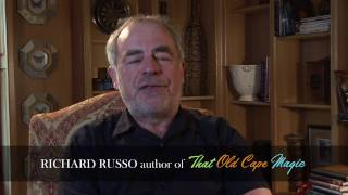 Richard Russo on That Old Cape Magic