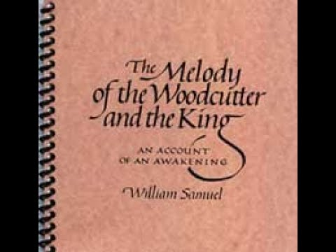 Melody Of the Woodcutter And The King William Samuel