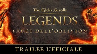 The Elder Scrolls: Legends - Fauci dell'Oblivion