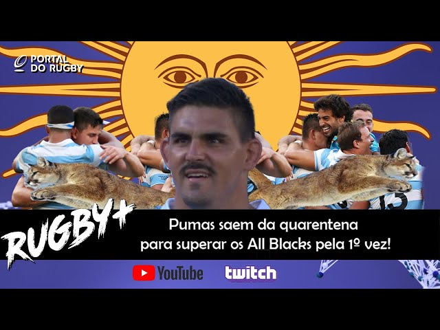 Rugby+ debate a vitória histórica dos Pumas sobre os All Blacks!