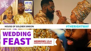 The Israelites: House of Soldier Simeon Wedding Feast #TheRightWay