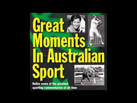 Great Moments in Australian Sport Part 1