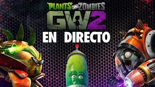 🔴Directo Plants vs Zombies Garden Warfare 2