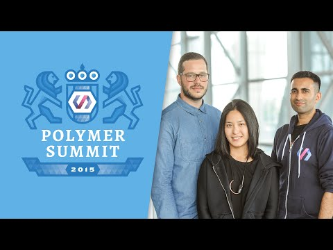 Adaptive UI with Material Design and Paper Elements (The Polymer Summit 2015)