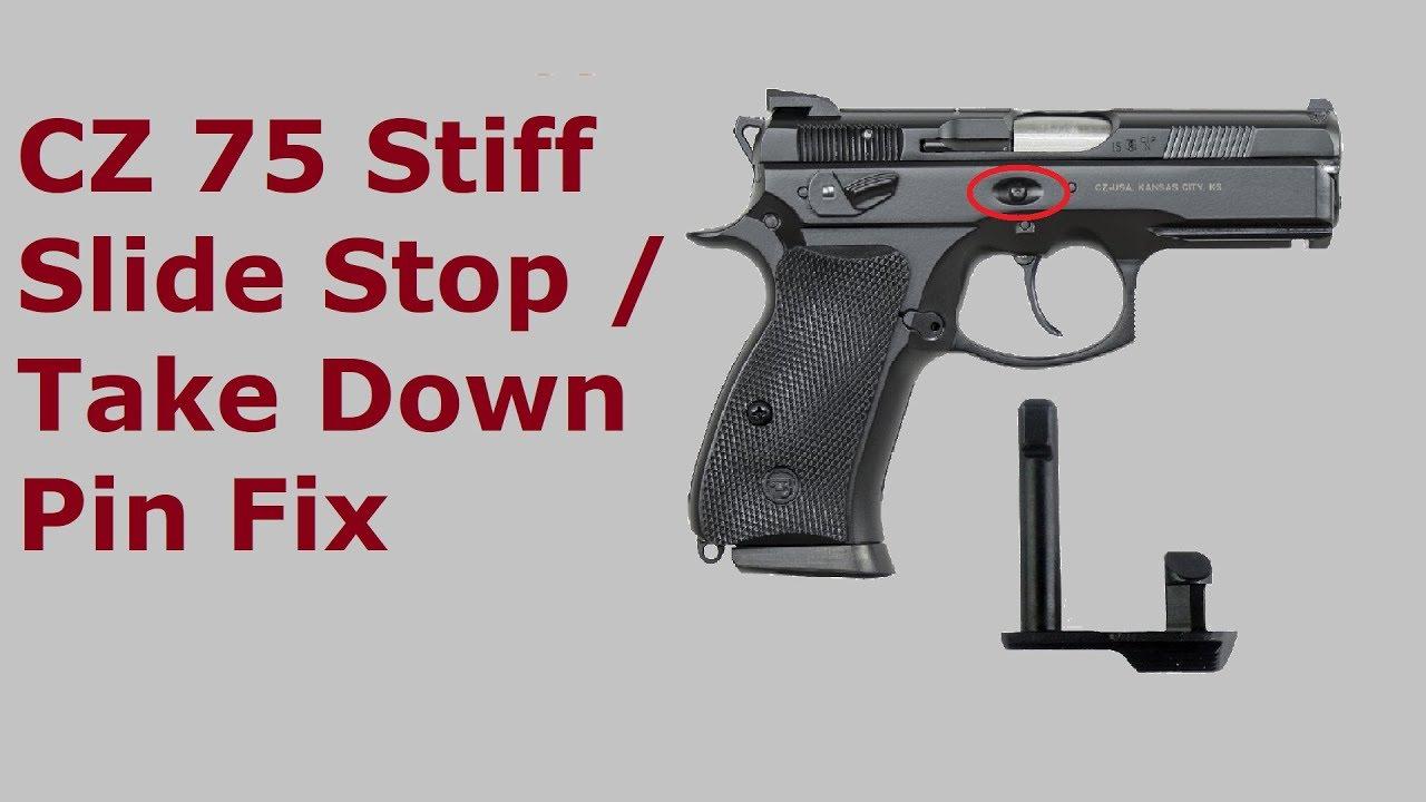 CZ 75 Stiff Slide Stop / Take Down Pin Fix