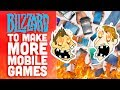 Blizzard Making More Mobile Games! - Hot Take
