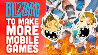 Blizzard Making More Mobile Games! - Hot Take