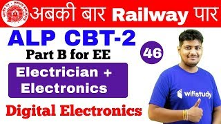 6:00 AM - RRB ALP CBT-2 2018 | Electrician & Electronics by Ramveer Sir | Digital Electronics