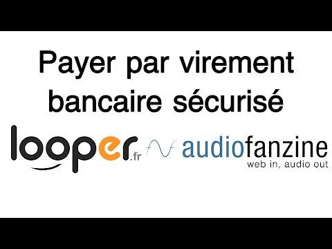 Payer par virement bancaire sécurisé avec Looper