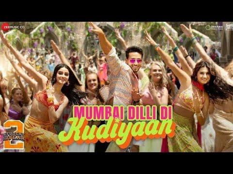 Download Mumbai Dilli Di Kudiyaan full video song |Tiger shroff, Ananya pandey, and Tara sutaria
