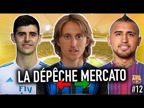 Les DERNIÈRES INFOS Mercato De L'été 2018 (LDM #12) | Modric, Vidal, Courtois, Savic, Etc