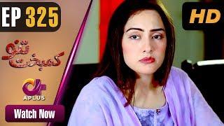 Pakistani Drama | Kambakht Tanno - Episode 325 | Aplus Dramas | Nousheen Ahmed, Ali Josh